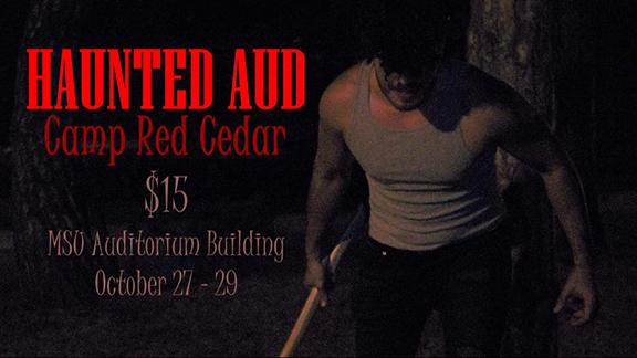 Haunted Aud to Transform Auditorium into Camp Red Cedar