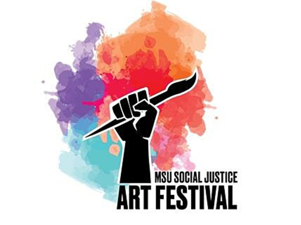 """painted graphic captioned """"MSU Social Justice Art Festival"""""""
