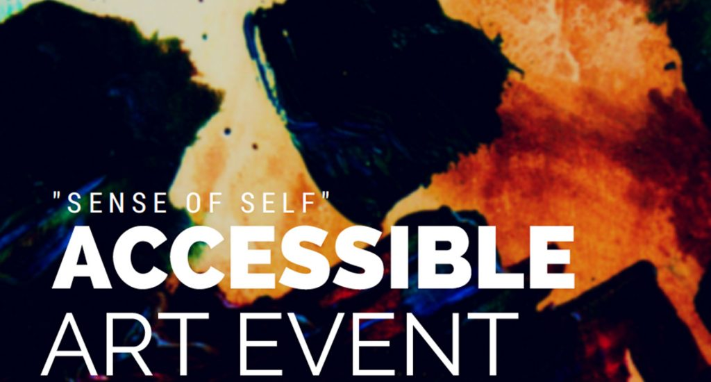 """""""Accessible Art Event"""" written in white on a painted background featuring both black and bright colors"""