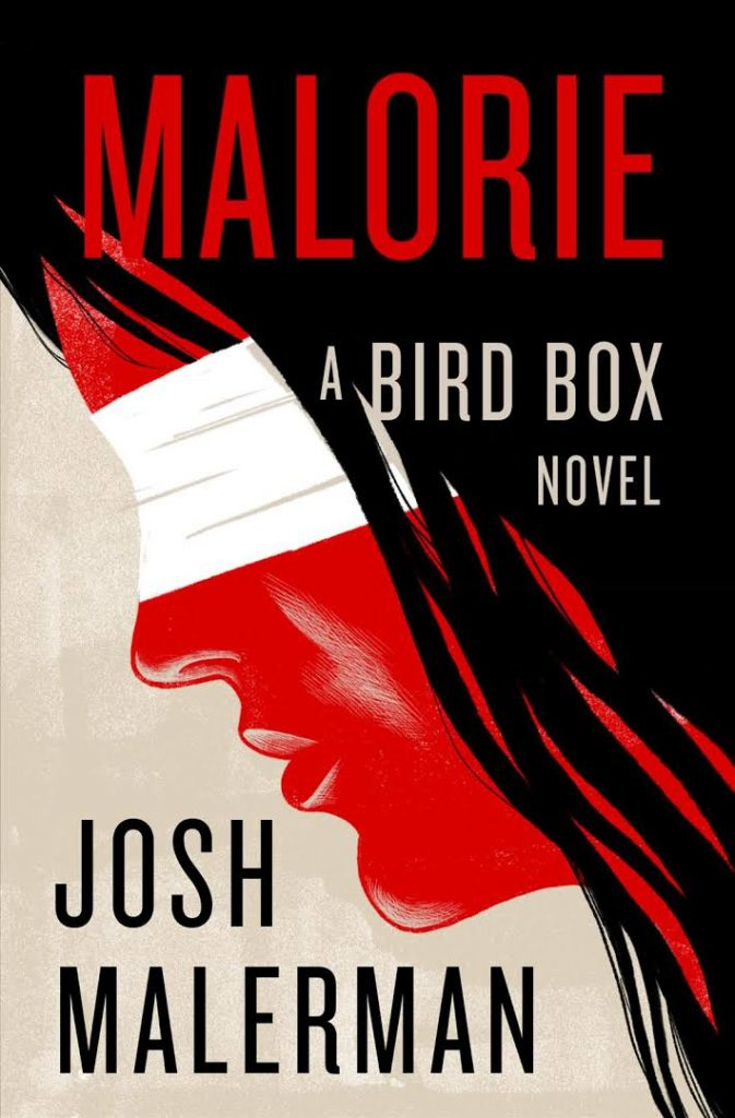 cover of a book called 'malorie,' there is a woman with a blindfold on