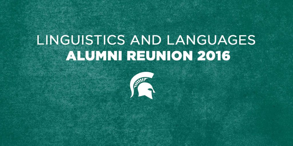 """graphic with green textured background and text """"linguistics and languages alumni reunion 2016"""""""