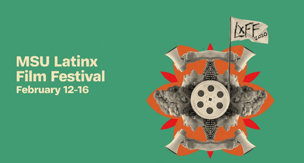 Green graphic promoting the Latinx Film Festival from February 12-16
