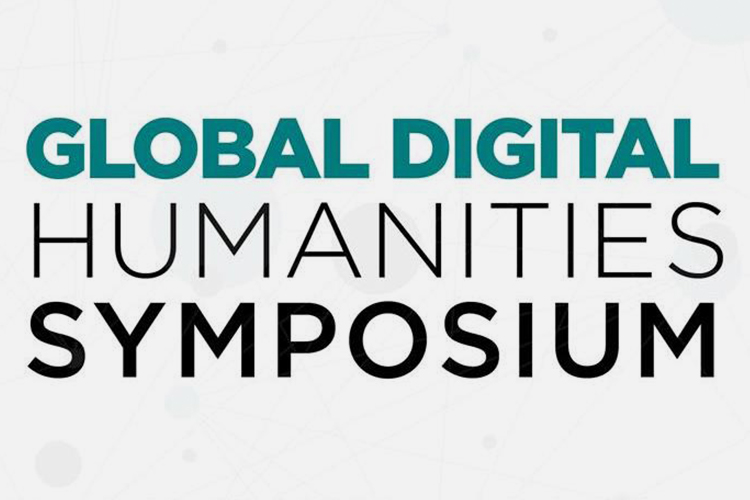 "Graphic title, ""Global Digital Humanities Symposium"""
