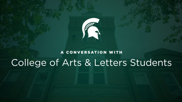 Conversations with the College of Arts & Letters Students