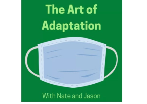 the graphic design for The Art of Adaptation podcast: green background with light green text and a design of a medical mask