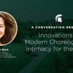 Conversations with CAL – Innovations in Modern Choreography Intimacy for the Stage